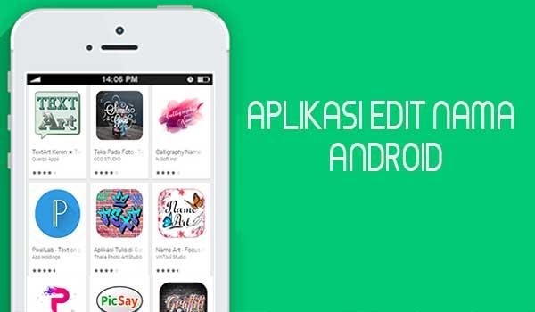 Aplikasi Edit Nama Keren Android