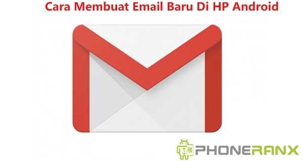 Cara Membuat Email Baru Di HP Android