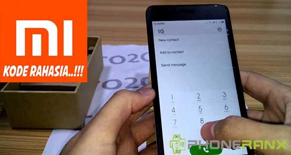 Kode Rahasia Hp Xiaomi Semua Tipe dan Keterangannya