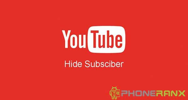 Cara Menyembunyikan Jumlah Subscriber di HP Android dan Laptop