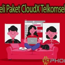 Cara Beli Paket CloudX Telkomsel
