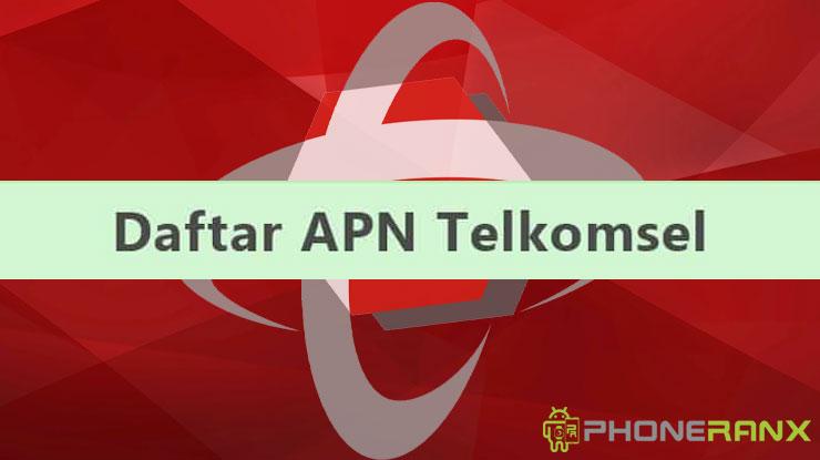 Daftar APN Telkomsel Tercepat