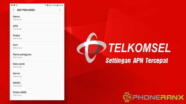 Settingan APN Telkomsel Tercepat