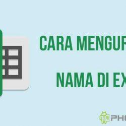 Cara Mengurutkan Nama di Excel