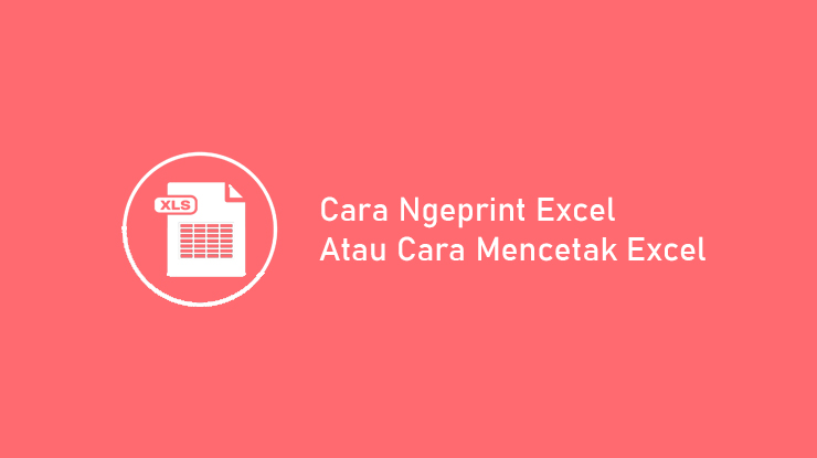 Cara Ngeprint Excel