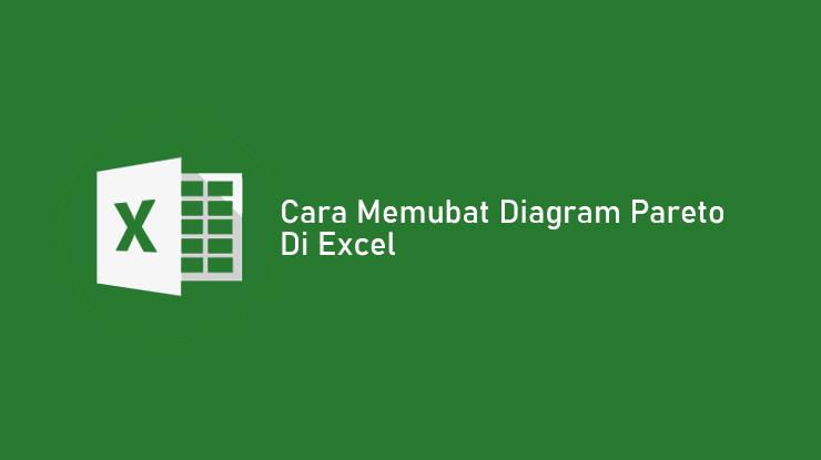 Cara Membuat Diagram Pareto di Excel