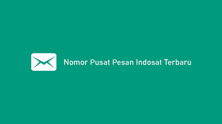 Nomor Pusat Pesan Indosat Ooredoo Terbaru
