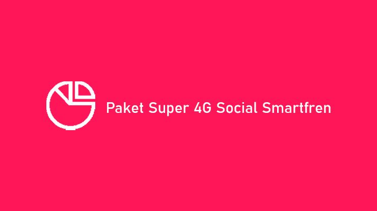 Cara Beli dan Harga Paket Super 4G Social Smartfren