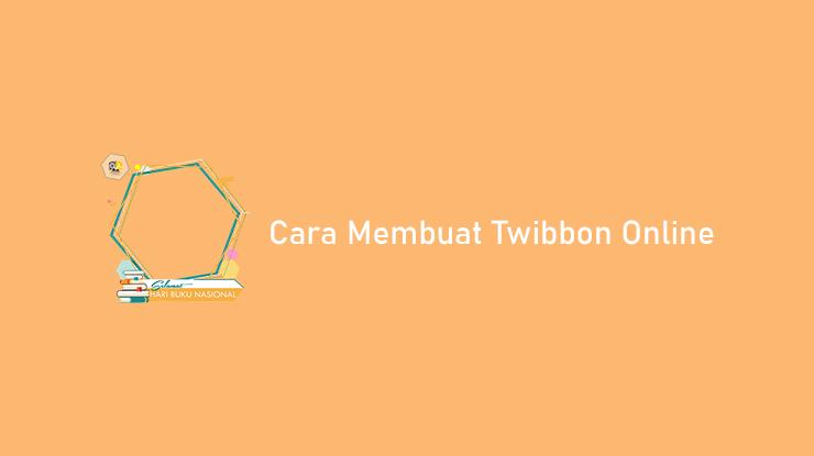 Cara Membuat Twibbon Online Lewat Canva