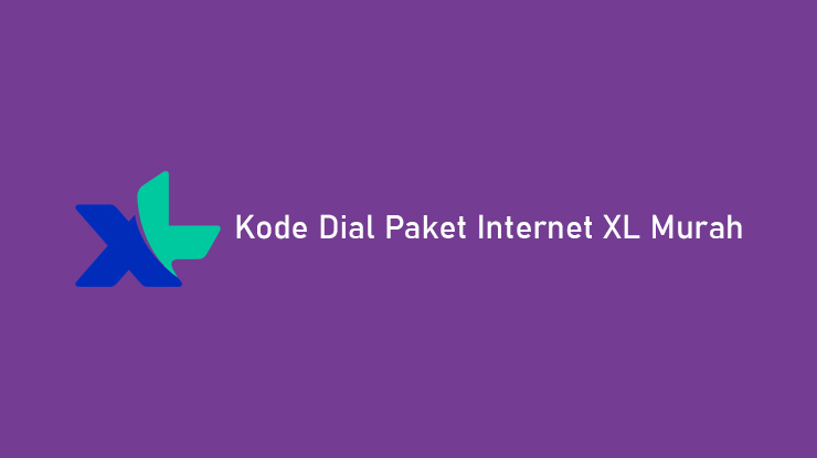 Daftar Kode Dial Paket Internet XL Murah Mingguan Bulanan Unlimited